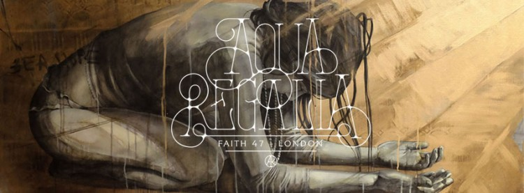 "Exhibition ""AQUA REGALIA"" Fatih47 London"