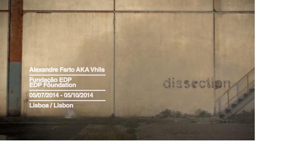 """Exhibition """"DISECCTION""""  ALEXANDRO FARTO -VHILS-"""