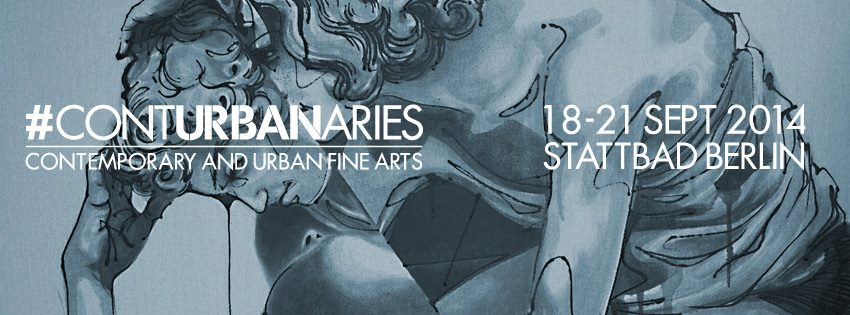 "BERLIN FAIR ""CONTURBANARIES"" contemporary and urban fine arts"