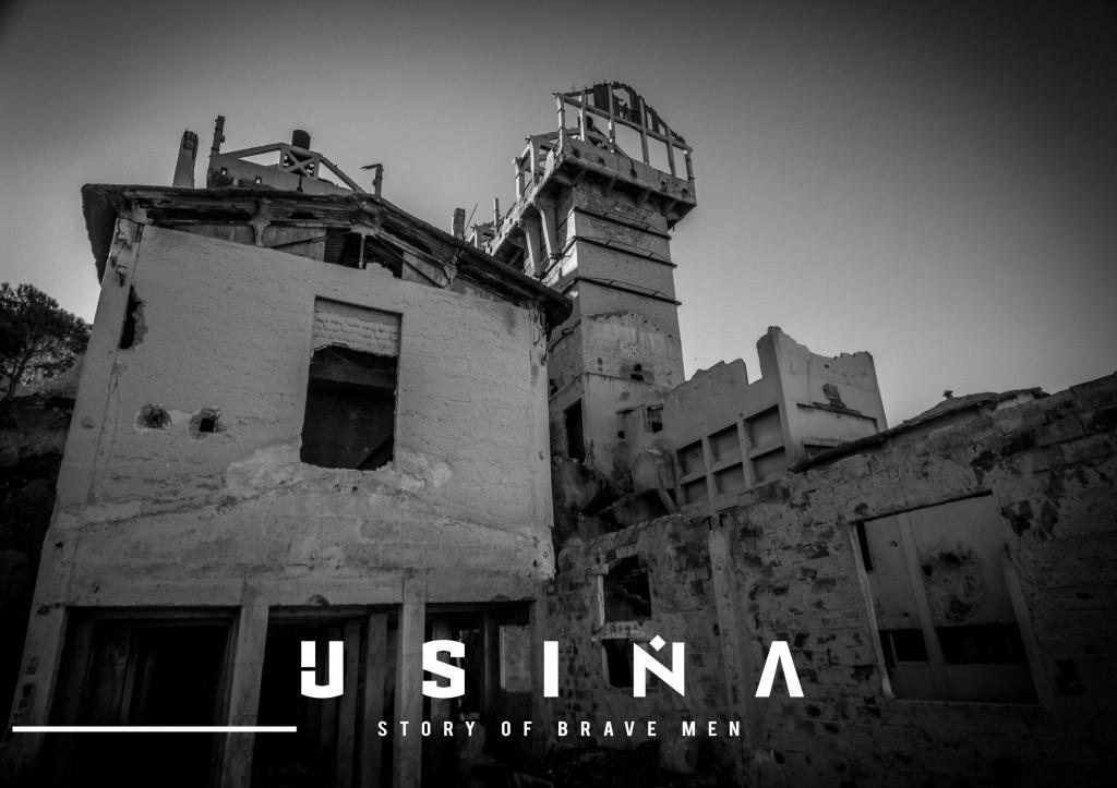 """USINA"" Story of brave men"