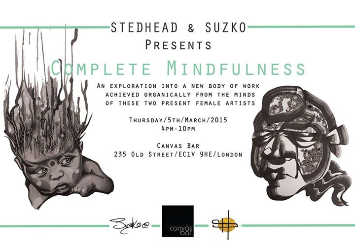 "Exhibition ""Complete Mindfulness"" London"