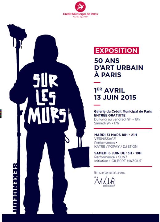 """Exhibition """"Sur Le Murs"""" 50 years of Urban Art, Paris.France"""