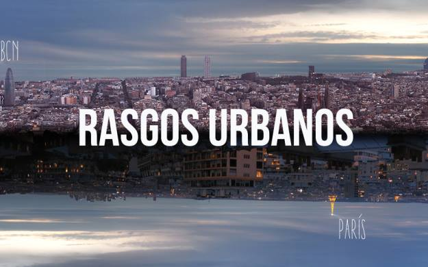 "Documentary ""Rasgos Urbanos"" in Barcelona/Paris"