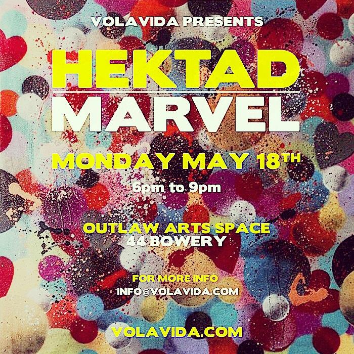 "Solo exhibtion by HEKTAD ""MARVEL"" (MANHATTAN, NYC) EEUU"