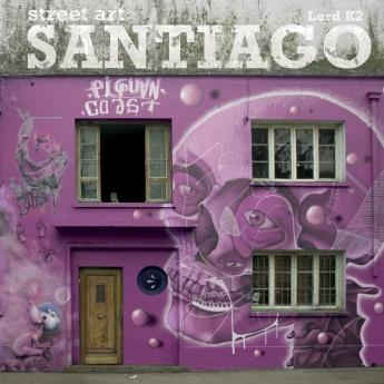 Street Art Santiago – Chile