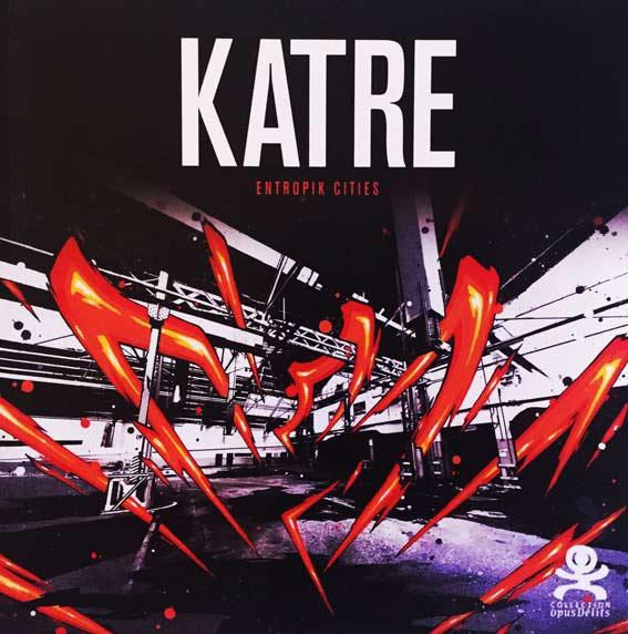 """KATRE """"Entropik Cities"""""""