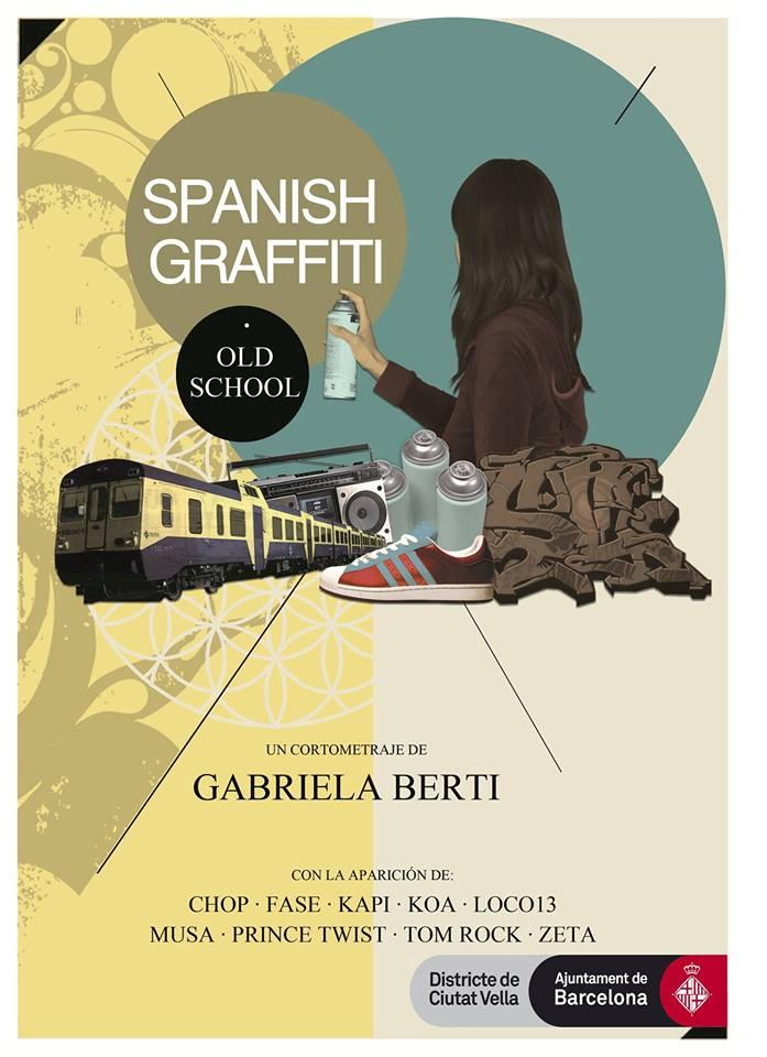 "New short film ""Spanish Graffiti, Old School"" Barcelona/Spain"