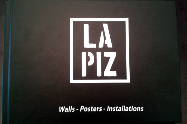 Lapiz – Walls, Posters, Installations