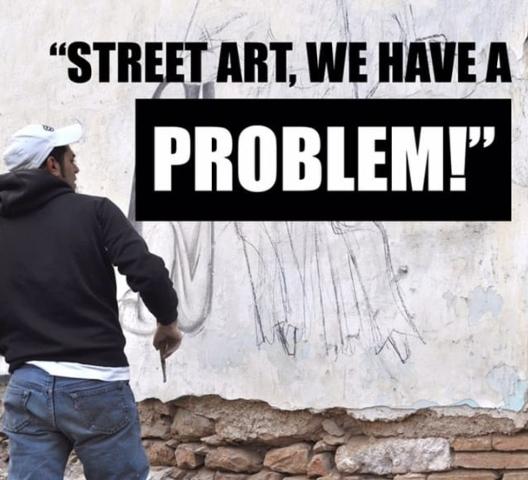 Street Art We Have a Problem