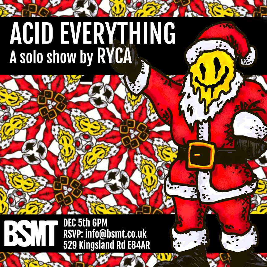 ACID EVERYTHING! by RYCA