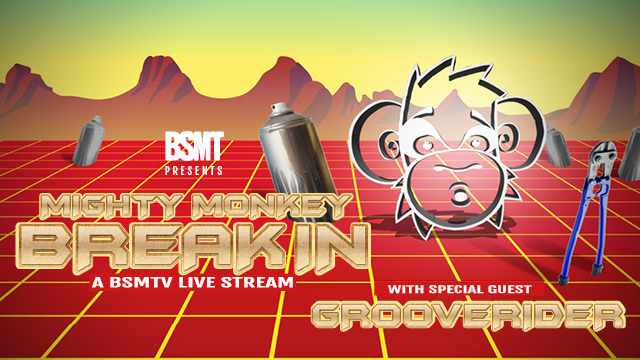 BSMT presents Mighty Monkey 'Break-in'