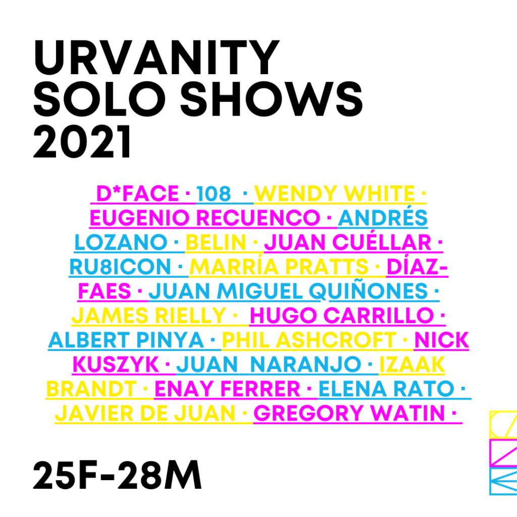 Urvanity Solo Shows